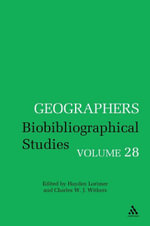 Geographers Volume 28 : Volume 28 - Charles Withers