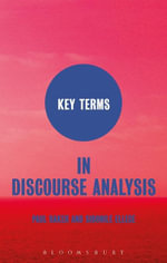 Key Terms in Discourse Analysis - Paul Baker