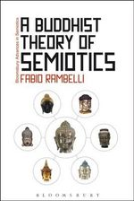 A Buddhist Theory of Semiotics : a Concise Introduction to Thinking Visually - Professor Fabio Rambelli