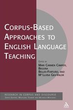 Corpus-Based Approaches to English Language Teaching - Mari Carmen Campoy