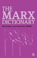 The Marx Dictionary - Ian Fraser