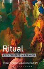 Ritual : Key Concepts in Religion - Pamela J. Stewart