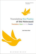 Translating the Poetry of the Holocaust : Translation, Style and the Reader - Jean Boase-Beier
