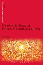 Experimental Research Methods in Language Learning - Aek Phakiti