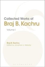 Collected Works of Braj B. Kachru : Volume 1 - Braj Kachru