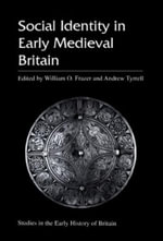 Social Identity in Early Medieval Britain - William O. Frazer