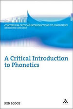 A Critical Introduction to Phonetics - Ken Lodge
