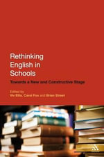 Rethinking English in Schools : Towards a New and Constructive Stage