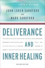 Deliverance and Inner Healing - John Loren Sandford