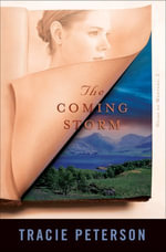 Coming Storm, The - Tracie Peterson