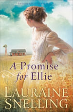 A Promise for Ellie - Lauraine Snelling