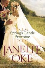 Spring's Gentle Promise - Janette Oke