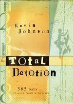 Total Devotion - Kevin Johnson