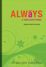 Always : A Teen Devotional - Melody Carlson