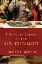 A Popular Survey of the New Testament - Norman L. Geisler
