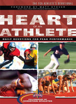 Heart of an Athlete : Daily Devotions for Peak Performance - Fellowship of Christian Athletes
