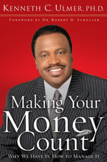 Making Your Money Count - Kenneth C. PhD Ulmer