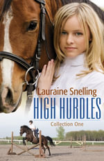 High Hurdles Collection One : 1-5 - Lauraine Snelling