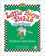 Little Boys Bible Storybook for Fathers and Sons - Carolyn Larsen