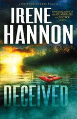Deceived : A Novel - Irene Hannon