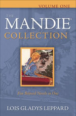 The Mandie Collection : Volume One - Lois Gladys Leppard