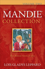The Mandie Collection : Volume Two - Lois Gladys Leppard