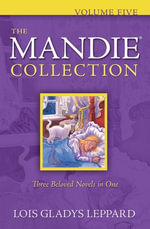 The Mandie Collection : Volume Five - Lois Gladys Leppard