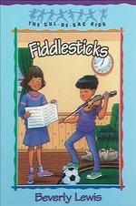 Fiddlesticks - Beverly Lewis
