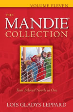 Mandie Collection, The - Lois Gladys Leppard