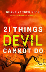21 Things the Devil Cannot Do - Duane Vander Klok