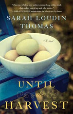 Until the Harvest - Sarah Loudin Thomas