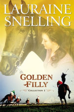 Golden Filly Collection 1 - Lauraine Snelling