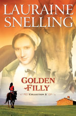 Golden Filly Collection 2 - Lauraine Snelling