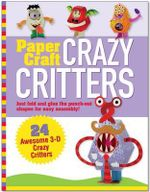 Paper Craft : Crazy Critter - Mary Beth Cryan
