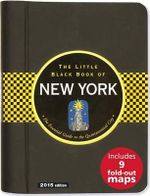 The Little Black Book of New York : The Essential Guide to the Quintessential City - Ben Gibberd