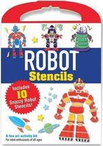 Robot Stencils - David Wheeler