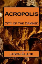Acropolis - Jason Clark