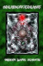 Shadowghast - Brian Lane Mauck