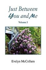 Just Between You and Me : Vagaries - Evelyn Mccollum