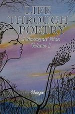 Life Through Poetry : A Surrogate Voice - Angela Green