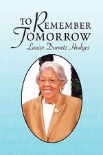 To Remember Tomorrow - Louise Hodges