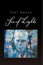 Sea of Lights - Yael Remen