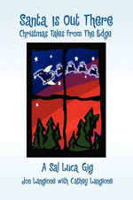 Santa Is Out There - Langi Jon Langione with Cathey Langione