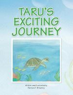 Taru's Exciting Journey - Barbara T. Browning