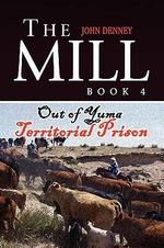 The Mill Book IV - John Denney