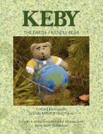Keby the Earth-Friendly Bear - Bartlett & Linda Bartlett &. Wen Marcec