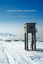 Messages from Afghanistan - Nancy Lachapelle