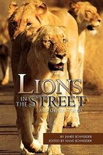 Lions in the Street : And Other Stories - Hans Schneider