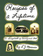 Recipes of a Lifetime - L. Z. Marenco