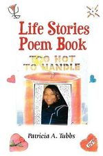 Life Stories Poem Book - Marlon Tubbs